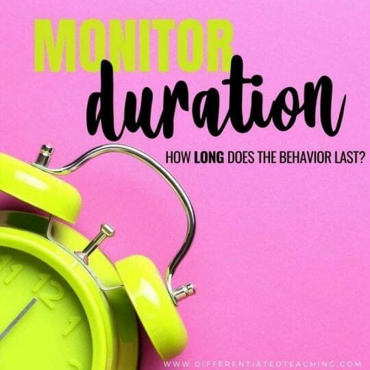 Duration data is how long the behavior lasts - great for tantrums.