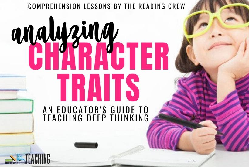 How to teach character traits so students really master it.
