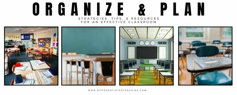 organize and plan for an effective classroom