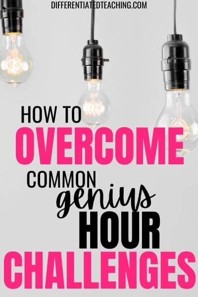 Overcome genius hour challenges