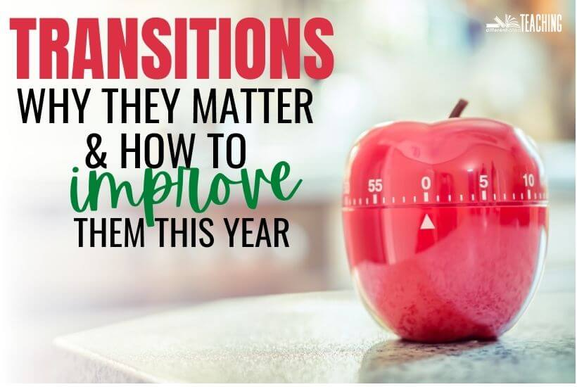 Effective Classroom Transitions