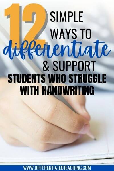 12 Ways to Help Students Who Struggle with Handwriting